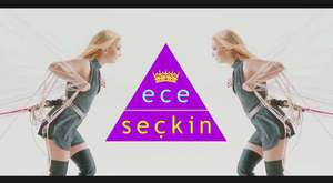 Ece Seçkin - Follow Me