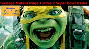 Teenage Mutant Ninja Turtles 2 Super Bowl trailer