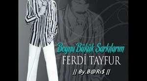 FERDİ TAYFUR - En Kral Şarkıları (Karışık) - YouTube
